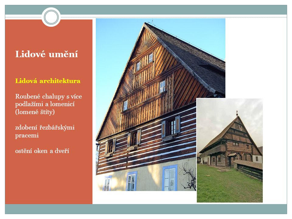 Lidové umění Lidová architektura