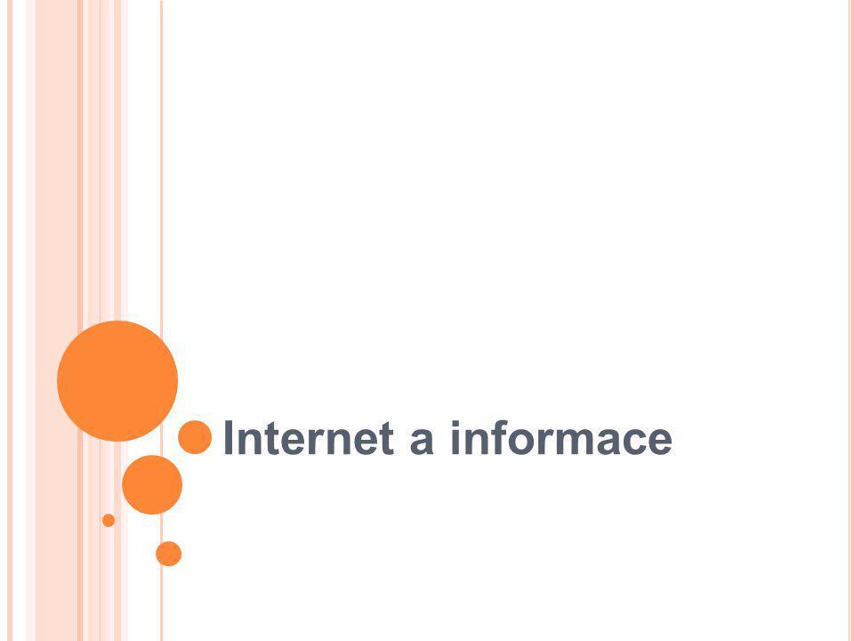 Internet a informace