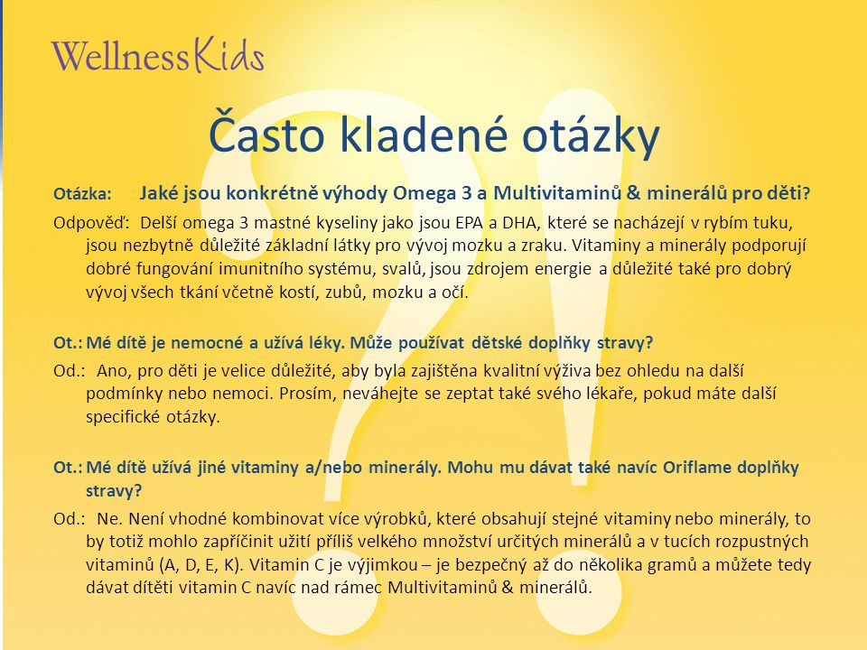 Často kladené otázky Otázka: Jaké jsou konkrétně výhody Omega 3 a Multivitaminů & minerálů pro děti