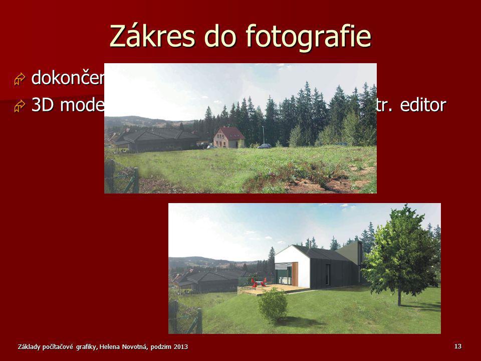 Zákres do fotografie dokončení vizualizace 3D modelu