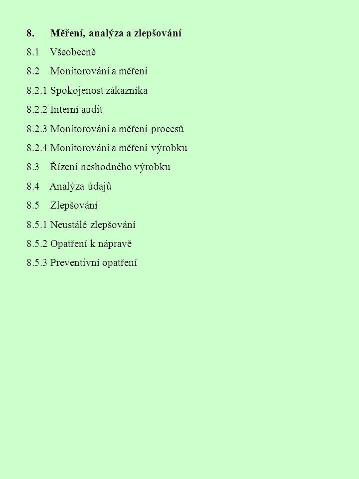 8. Měření, analýza a zlepšování