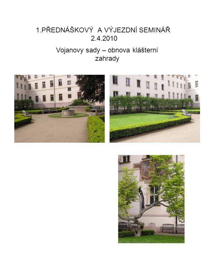 1.PŘEDNÁŠKOVÝ A VÝJEZDNÍ SEMINÁŘ 2.4.2010