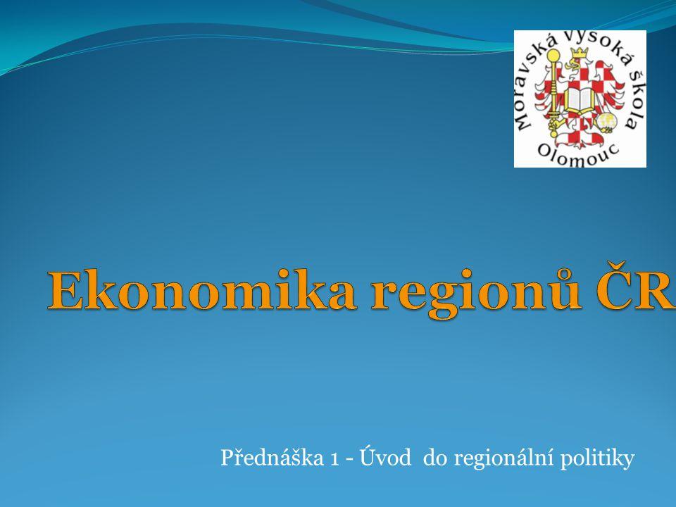 Přednáška 1 - Úvod do regionální politiky