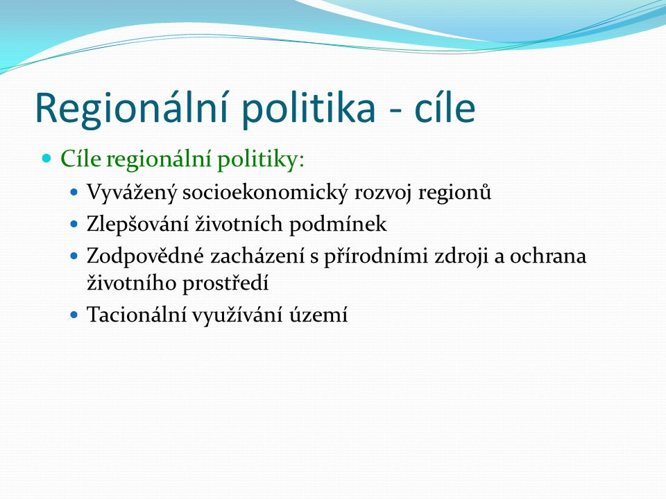 Regionální politika - cíle