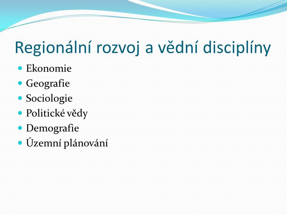 Regionální rozvoj a vědní disciplíny