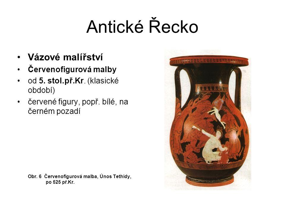 Antické Řecko Vázové malířství Červenofigurová malby