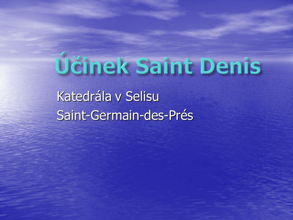 Účinek Saint Denis Katedrála v Selisu Saint-Germain-des-Prés