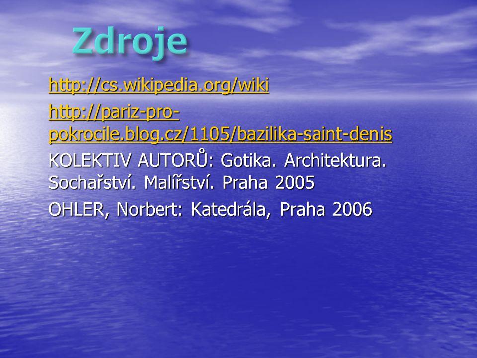 Zdroje http://cs.wikipedia.org/wiki