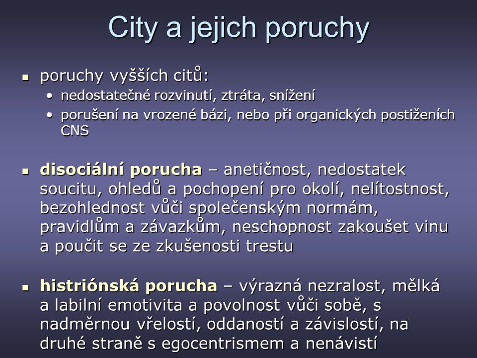 City a jejich poruchy poruchy vyšších citů: