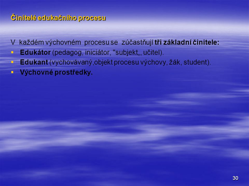 Činitelé edukačního procesu