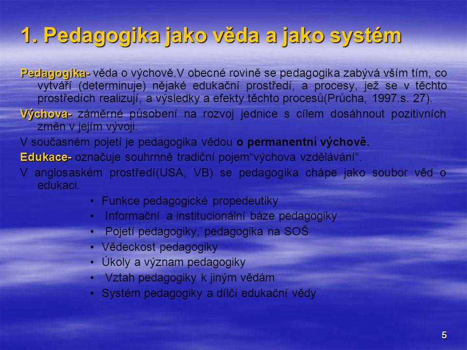 1. Pedagogika jako věda a jako systém