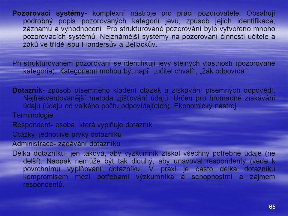 Pozorovací systémy- komplexní nástroje pro práci pozorovatele
