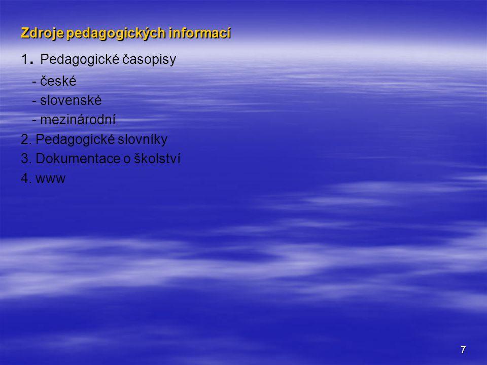 Zdroje pedagogických informací