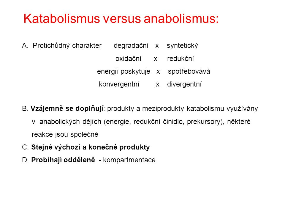 Katabolismus versus anabolismus: