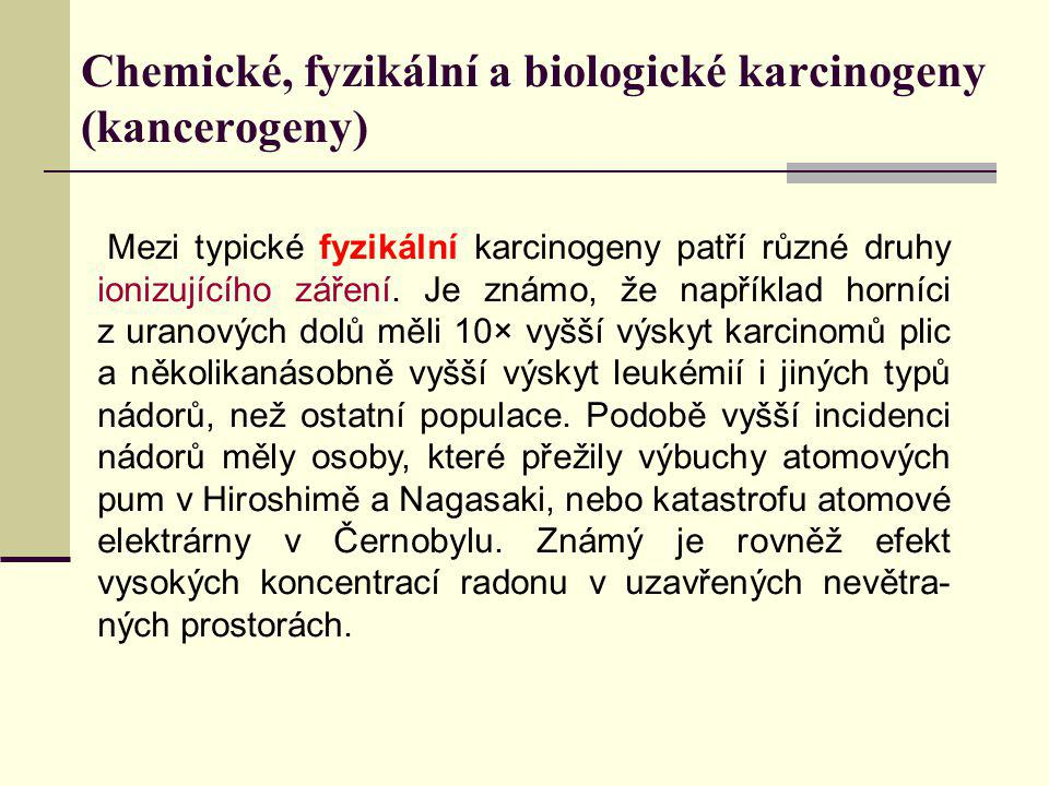 Chemické, fyzikální a biologické karcinogeny (kancerogeny)