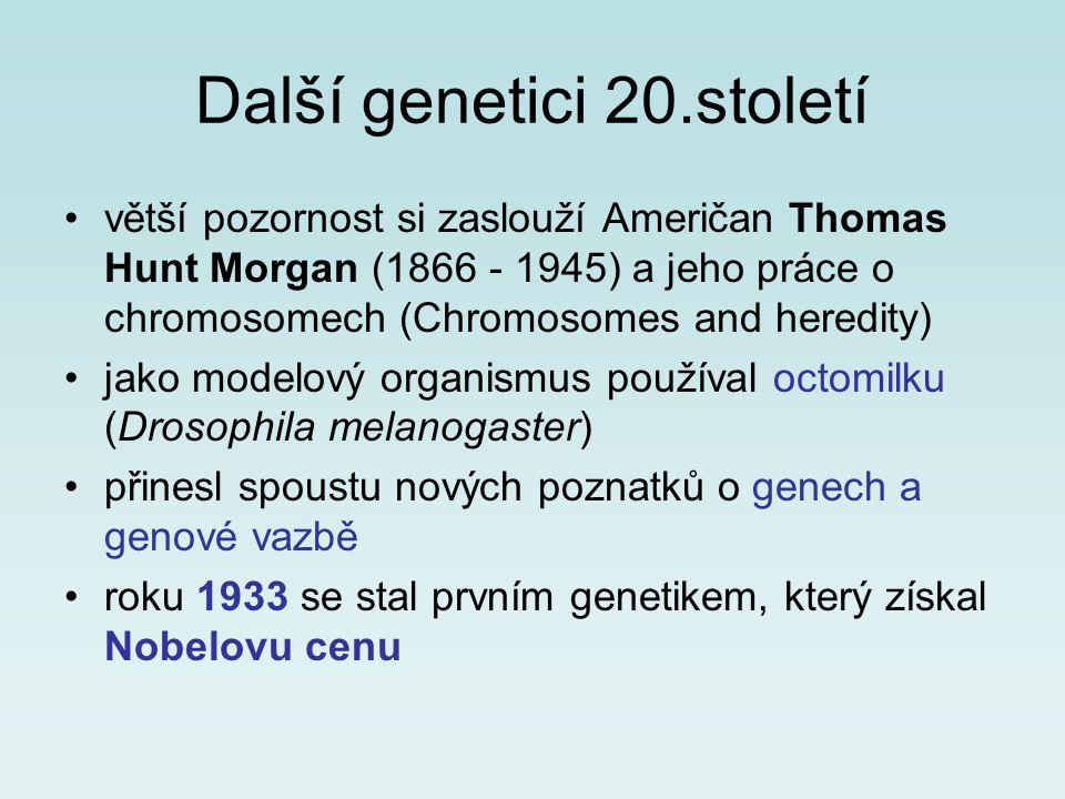 Další genetici 20.století