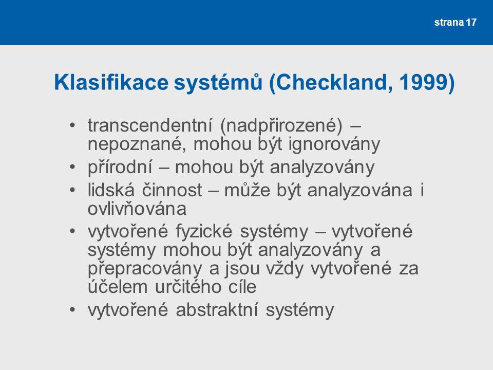 Klasifikace systémů (Checkland, 1999)