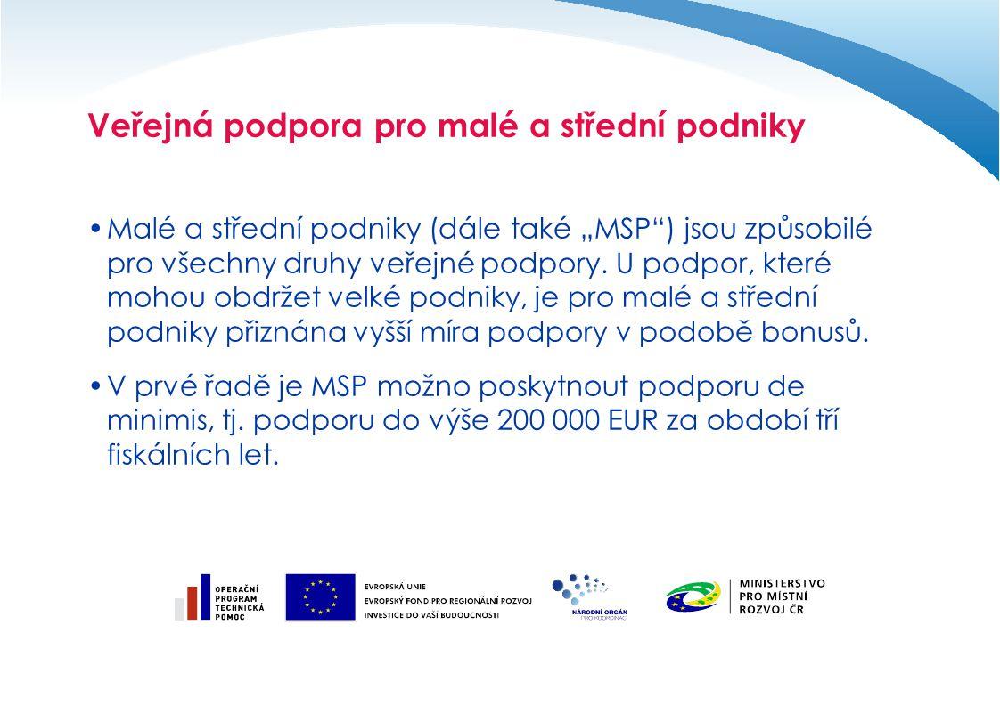 Veřejná podpora pro malé a střední podniky
