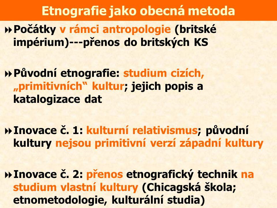 Etnografie jako obecná metoda