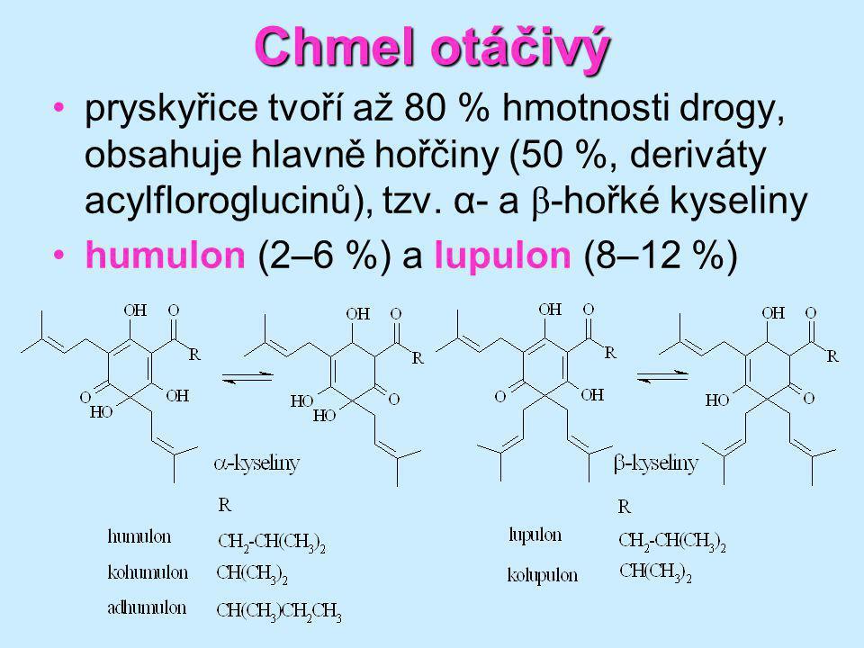 Chmel otáčivý pryskyřice tvoří až 80 % hmotnosti drogy, obsahuje hlavně hořčiny (50 %, deriváty acylfloroglucinů), tzv. α- a β-hořké kyseliny.