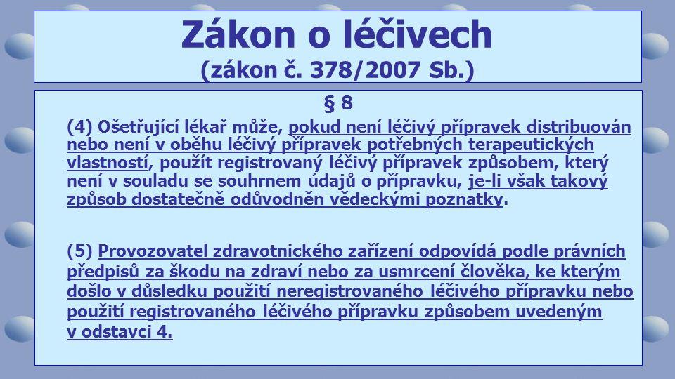 Zákon o léčivech (zákon č. 378/2007 Sb.)