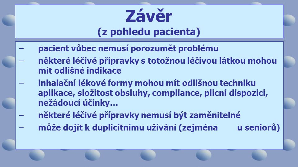 Závěr (z pohledu pacienta)