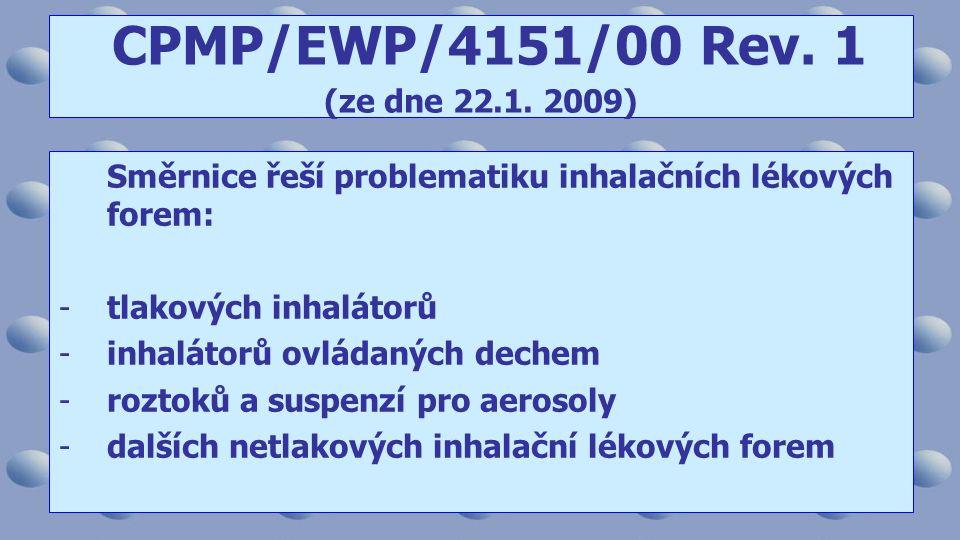 CPMP/EWP/4151/00 Rev. 1 (ze dne 22.1. 2009)