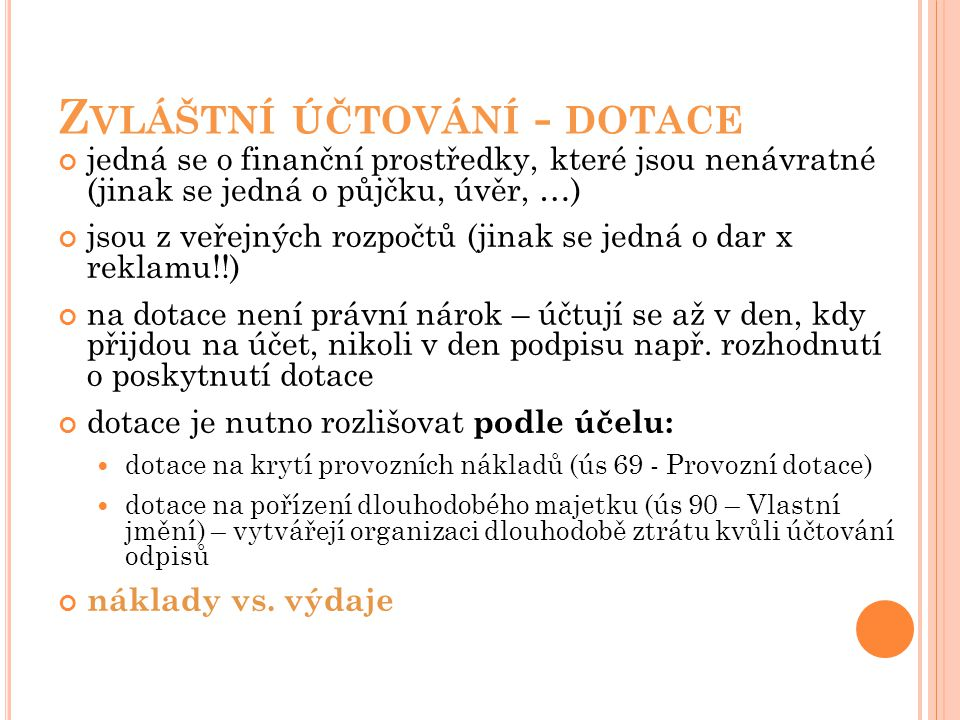 Zvláštní účtování - dotace