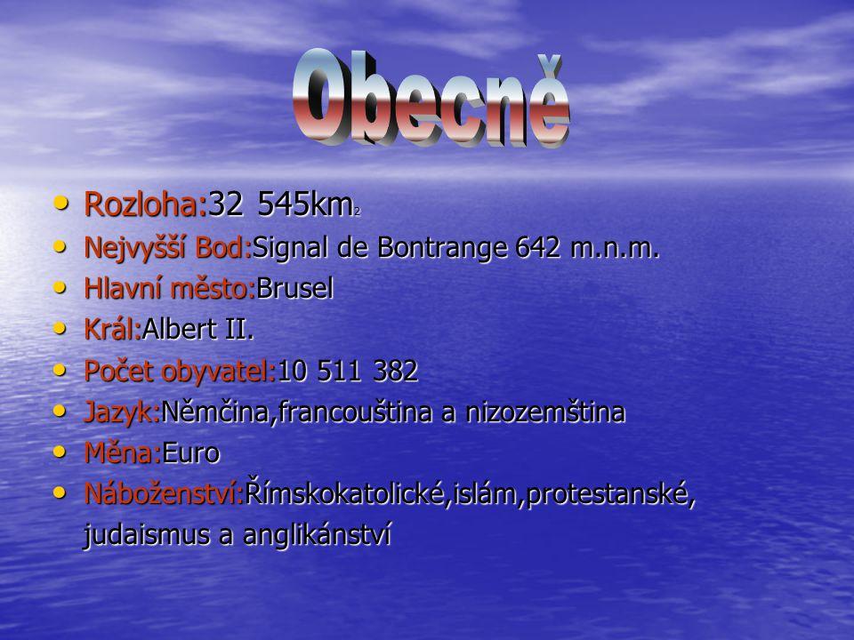 Obecně Rozloha:32 545km2 Nejvyšší Bod:Signal de Bontrange 642 m.n.m.