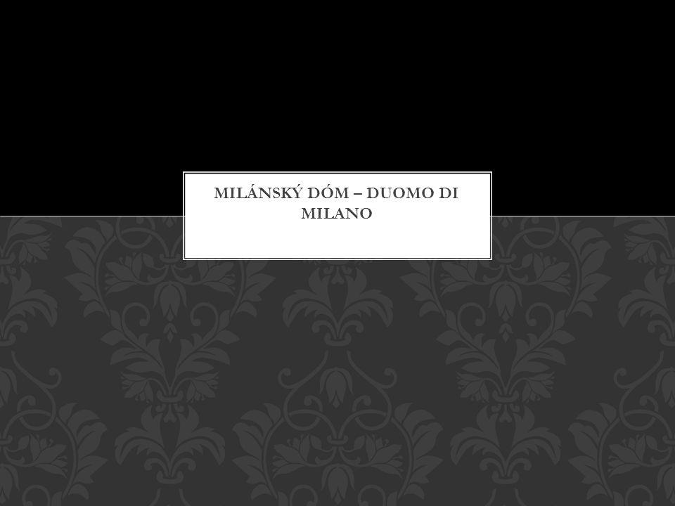 Milánský dóm – Duomo di milano