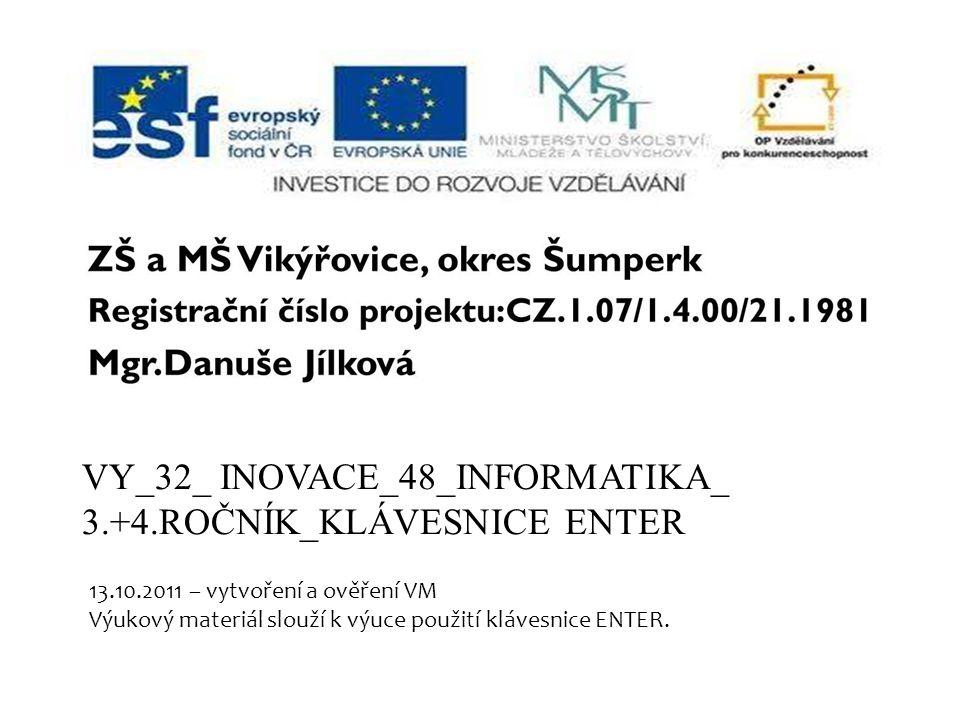 VY_32_ INOVACE_48_INFORMATIKA_ 3.+4.ROČNÍK_KLÁVESNICE ENTER