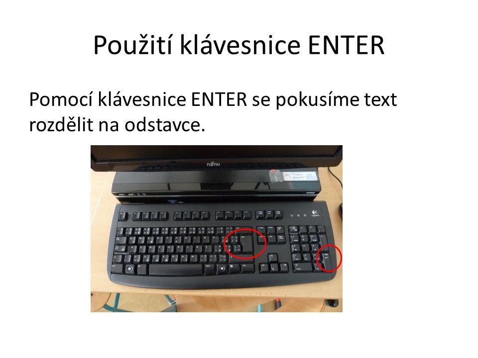 Použití klávesnice ENTER