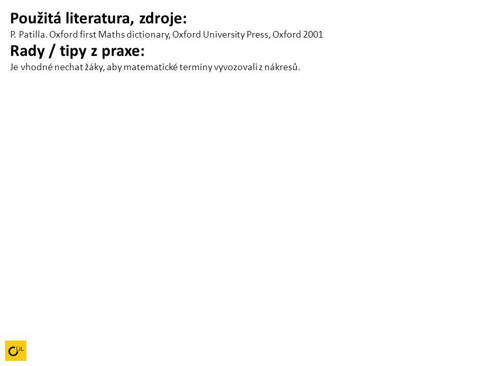 Použitá literatura, zdroje: P. Patilla