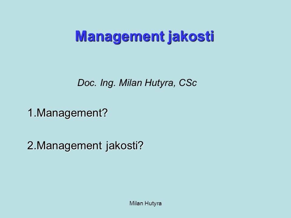 1.Management 2.Management jakosti