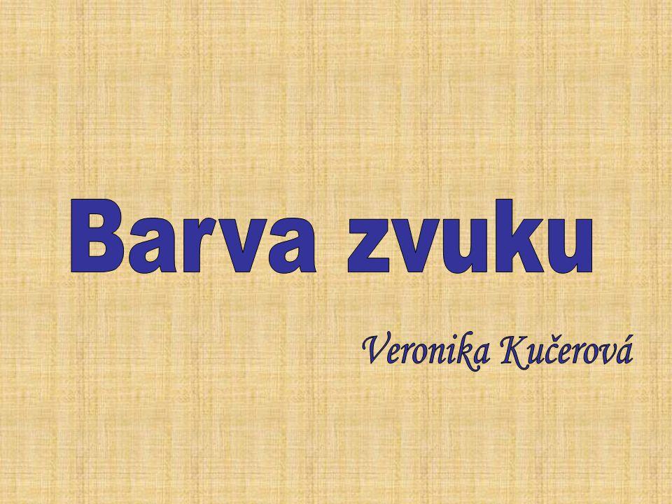 Barva zvuku Veronika Kučerová