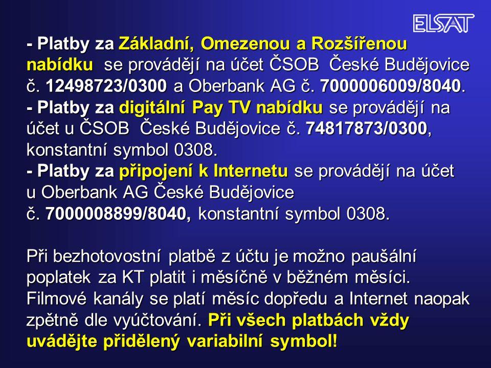 - Platby za Základní, Omezenou a Rozšířenou nabídku se provádějí na účet ČSOB České Budějovice