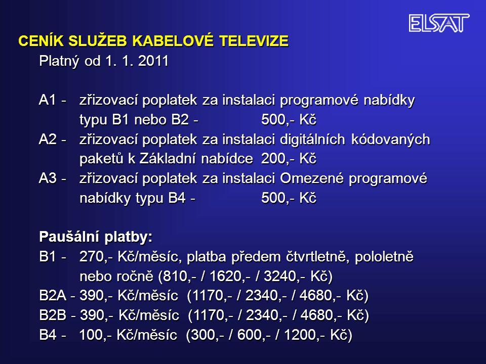 CENÍK SLUŽEB KABELOVÉ TELEVIZE