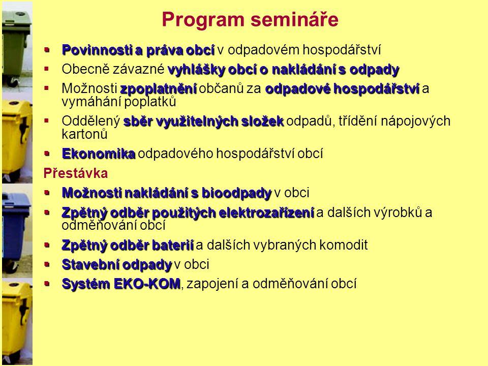 Program semináře Povinnosti a práva obcí v odpadovém hospodářství