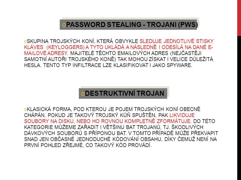 PASSWORD STEALING - TROJANI (PWS)