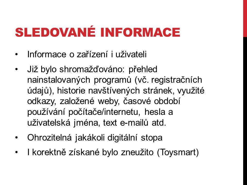 Sledované informace Informace o zařízení i uživateli