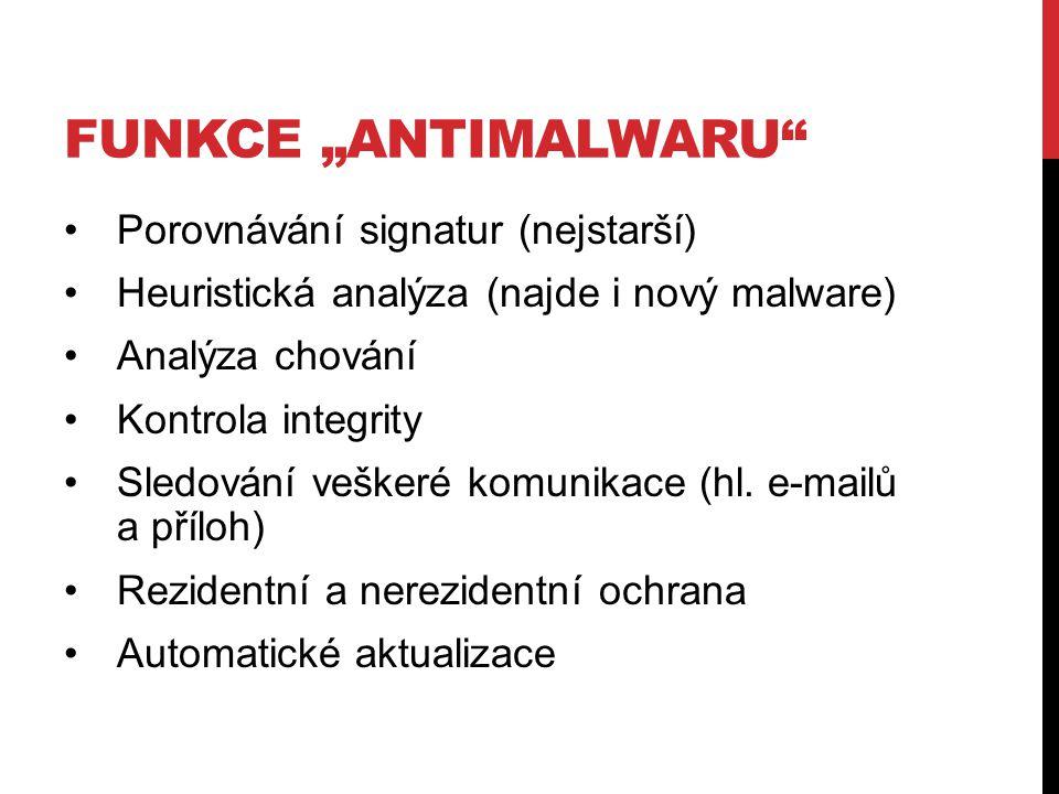 """Funkce """"antimalwaru Porovnávání signatur (nejstarší)"""