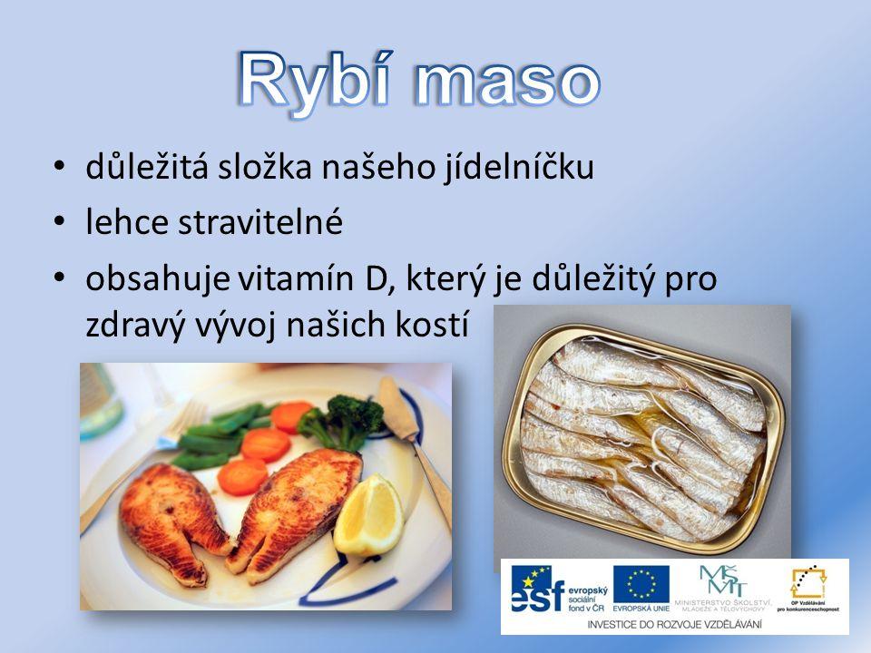 Rybí maso důležitá složka našeho jídelníčku lehce stravitelné