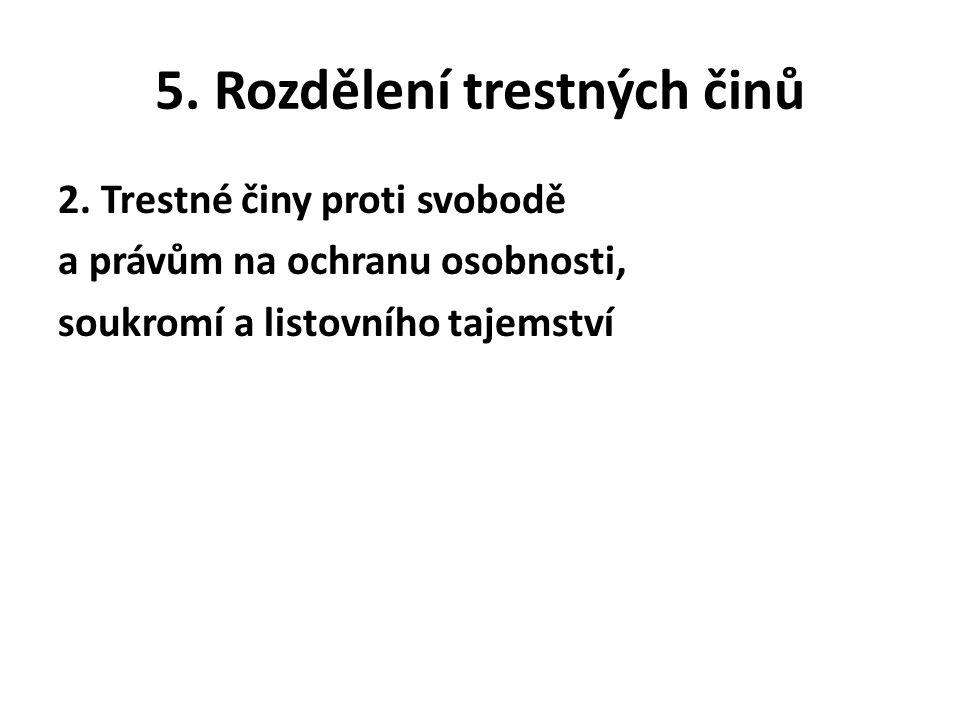 5. Rozdělení trestných činů