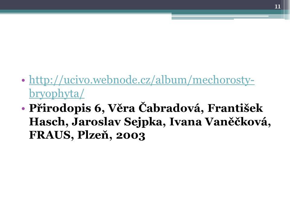 http://ucivo.webnode.cz/album/mechorosty- bryophyta/