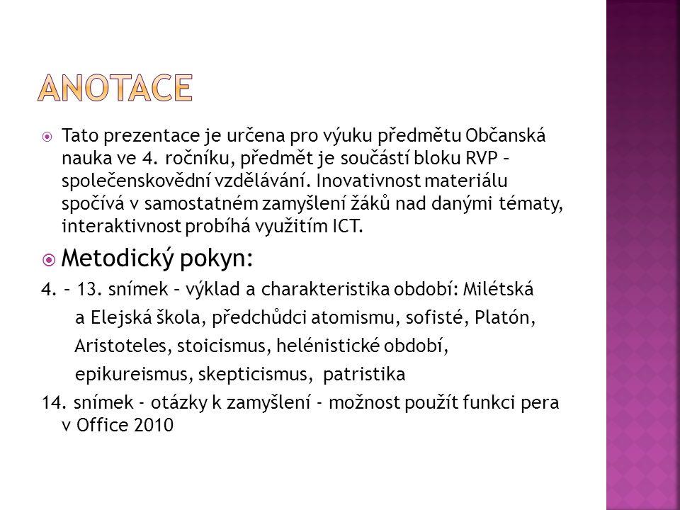 anotace Metodický pokyn: