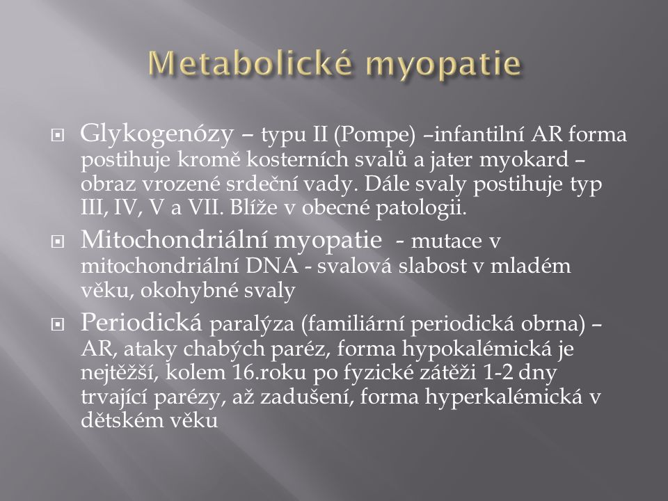 Metabolické myopatie