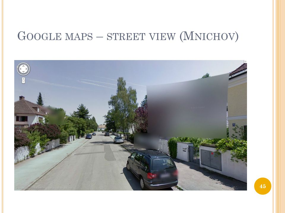 Google maps – street view (Mnichov)