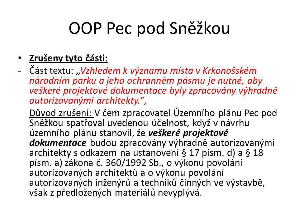 OOP Pec pod Sněžkou Zrušeny tyto části: