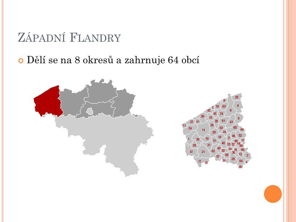 Západní Flandry Dělí se na 8 okresů a zahrnuje 64 obcí