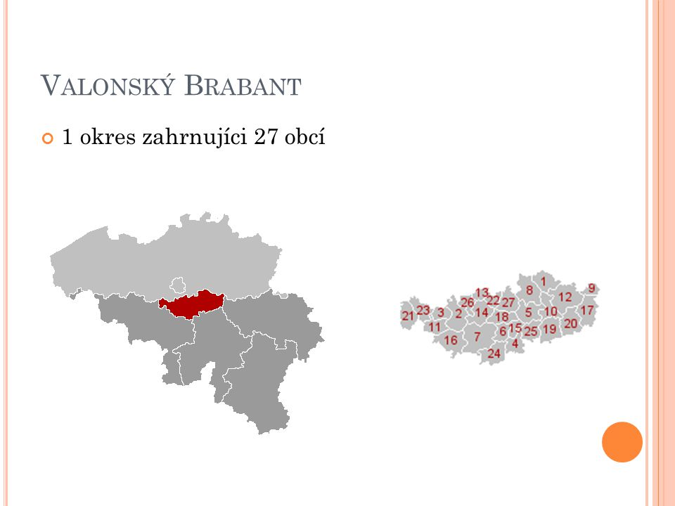 Valonský Brabant 1 okres zahrnujíci 27 obcí